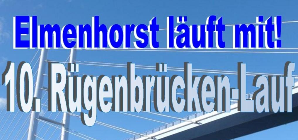 10. Rügenbrücken-Lauf – Elmenhorst läuft mit! (Update 13.10.2017)