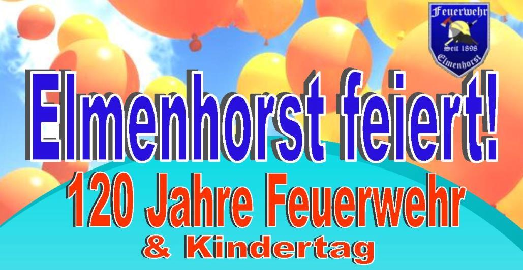 Elmenhorst feiert Feuerwehrjubiläum und Kindertag