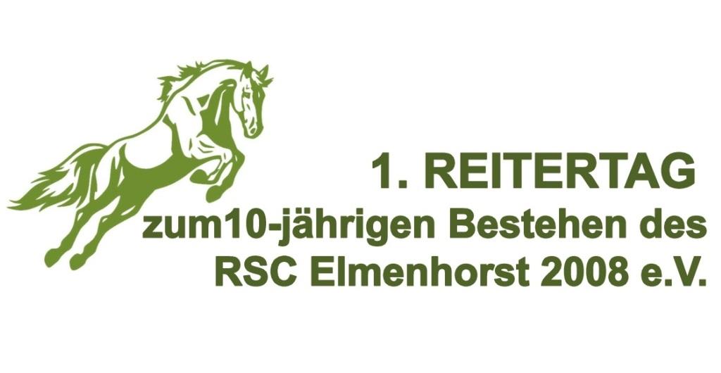 Ablaufplan zum 1. Reitertag des 10-jährigen Bestehen des RSC Elmenhorst 2008 e.V.